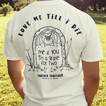 Love me till i die